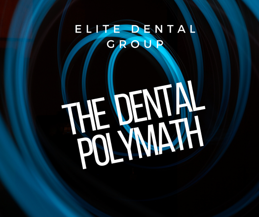 • the dental polymath •